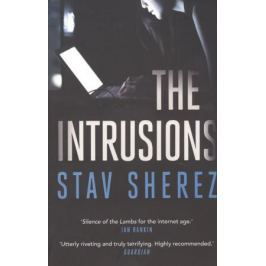 Sherez S. The Intrusions