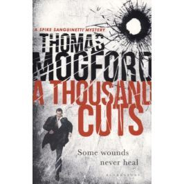 Mogford T. A Thousand Cuts