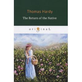Hardy T. The Return of the Native