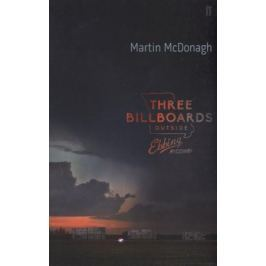 McDonagh M. Three Billboards Outside Ebbing, Missouri
