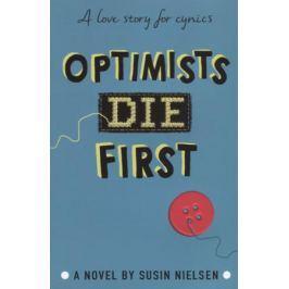 Nielsen S. Optimists Die First
