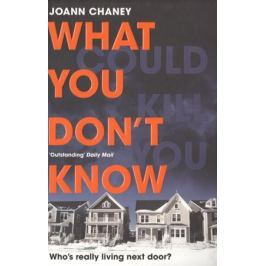 Chaney J. What You Don't Know