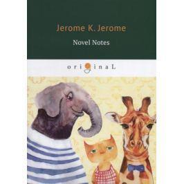 Jerome J. Novel Notes
