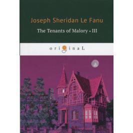 Le Fanu J. The Tenants of Malory III