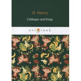Henry O. Cabbages and Kings