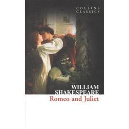 Shakespeare W. Romeo and Juliet