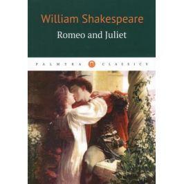 Shakespeare W. Romeo and Juliet