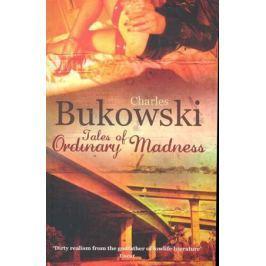 Bukowski C. Tales of Ordinary Madness