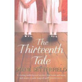 Setterfield D. The Thirteenth Tale