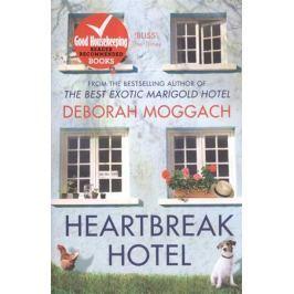 Moggach D. Heartbreak Hotel