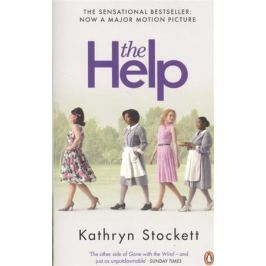 Stockett K. The Help