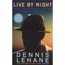 LehaneD. Live by Night