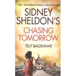 Sheldon S. Sidney Sheldon's Chasing Tomorrow