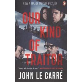 Carre J. Our Kind of Traitor