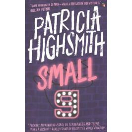 Highsmith P. Small g: A Summer Idyll