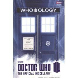Scott C., Wright M. Doctor Who: Who-ology