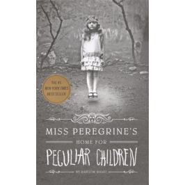 Riggs R. Miss Peregrine's Home for Peculiar Children