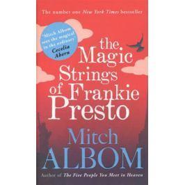 Albom M. The Magic Strings of Frankie Presto