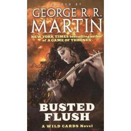Martin G. (ред.) Busted Flush