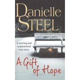 Steel D. A Gift of Hope