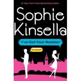 Kinsella S. I've Got Your Number. A Novel