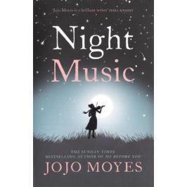 Moyes J. Night Music