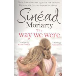 Moriarty S. The Way We Were