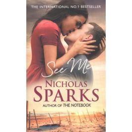 Sparks N. See Me