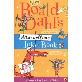 Dahl R. Roald Dahl`s Marvellous Joke Book