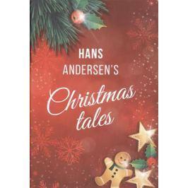 Andersen H. Hans Andersens' Christmas Tales