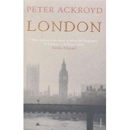 Ackroyd P. London