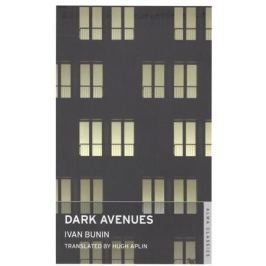 Bunin I. Dark Avenues