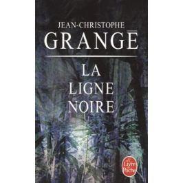 Grange J.-C. La Ligne noire