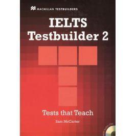 McCarter S. IELTS Testbuilder 2. Tests that Teach (+2CD)