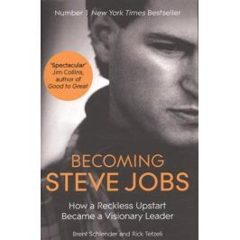 Schlender B., Tetzeli R. Becoming Steve Jobs