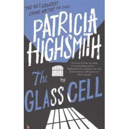 Highsmith P. The Glass Cell