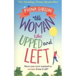 Gibson F. The Woman Who Upped and Left