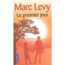 Levy M. Le premier jour