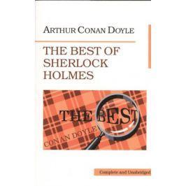 Doyle A. The Best of Sherlock Holmes. Лучшие рассказы о Шерлоке Холмсе