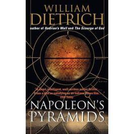 Dietrich W. Napoleon`s Pyramids