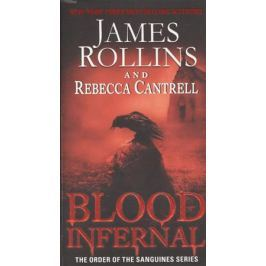 Rollins J., Cantrell R. Blood Infernal