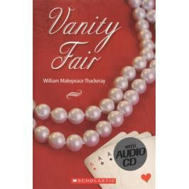 Thackeray W. Vanity Fair. Level 3 (+СD)