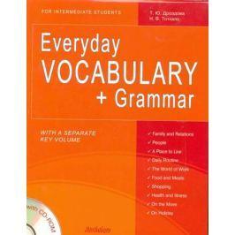 Дроздова Т., Тоткало Н. Everyday Vocabulary + Grammar