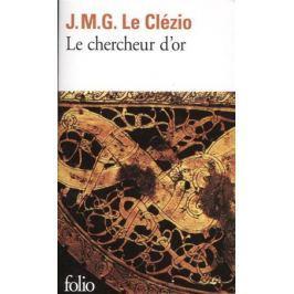 Le Clezio J. Le chercheur d'or