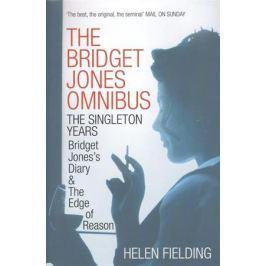 Fielding H. The Bridget Jones Omnibus: The Singleton Years