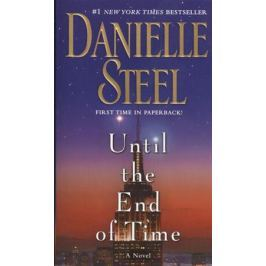 Steel D. Until the End of Time