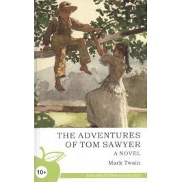 Твен М. The Adventures of Tom Sawyer / Приключения Тома Сойера