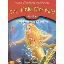 Andersen H. The Little Mermaid. Stage 2. Teacher's Edition. Книга для учителя