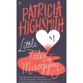 Highsmith P. Little Tales of Misogyny
