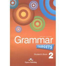 Evans V., Dooley J. Grammar Targets 2. Student's Book. Учебник